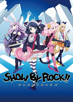 TVアニメ『SHOW BY ROCK!!』